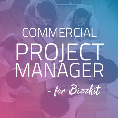 Commercial Project Manager - Bizzkit